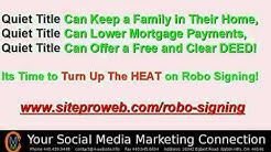 Robo Signing | Quiet Title | Stop Foreclosure Bank Fraud