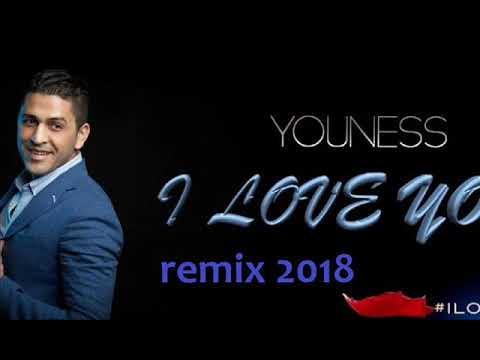 CHEB YOUNES I LOVE YOU / REMIX 2018