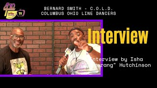 EP 60: Interview with Dance Choreographer Bernard Smith - Columbus Ohio Line Dancers, Columbus OH