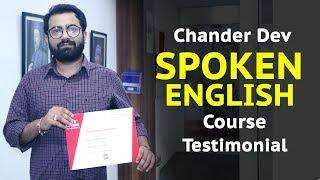 Spoken English Course in Chandigarh -Chander Dev Singh Testimonial at IELTS Learning