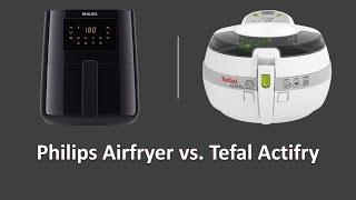 Philips Airfryer ile Tefal Actifry Karşılaştırması