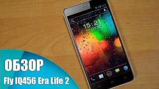 Fly IQ456 Era Life 2 Обзор