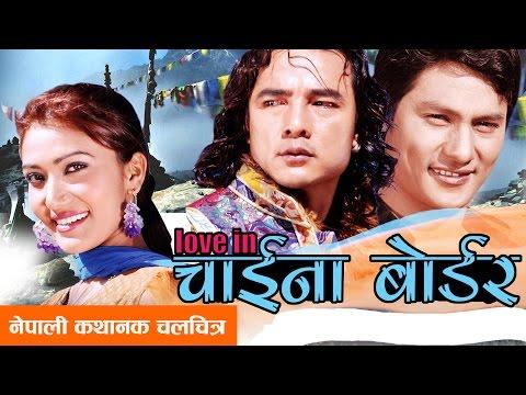 Nepali Movie – Love in China Border
