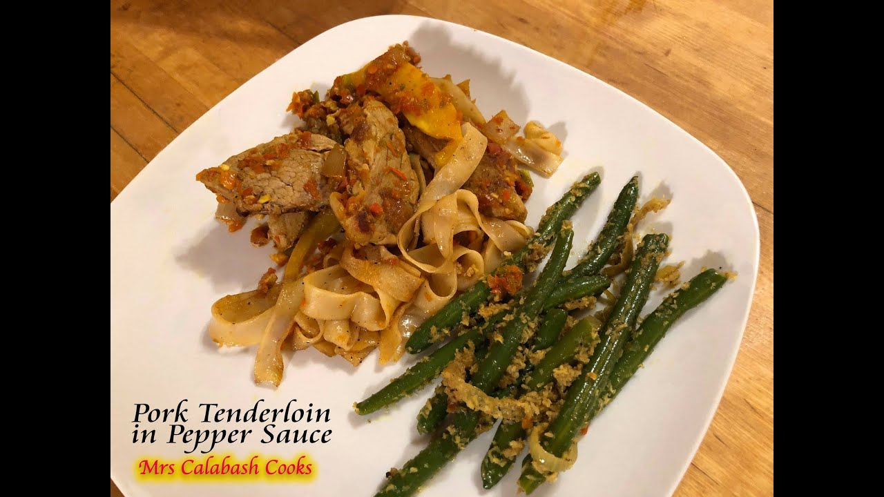 Pork Tenderloin in Pepper Sauce