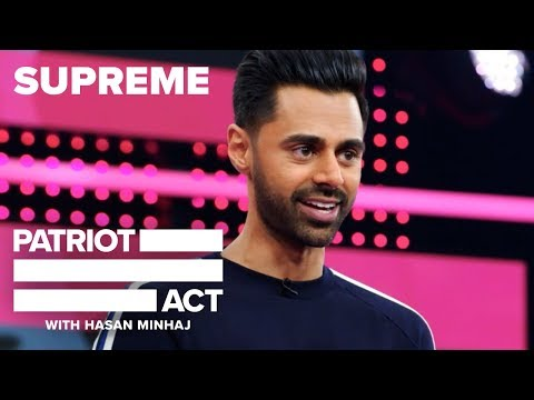 Supreme | Patriot Act with Hasan Minhaj | Netflix