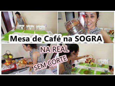 NA REAL - Montando Mesa de Café/ CASA DA SOGRA (Vídeo sem Corte)