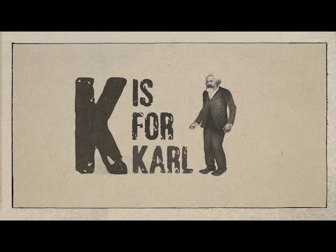 K is for Karl - Alienation (Episode 1)