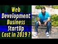 How to Start a Web Development Business in 2019 & StartUp Cost ?