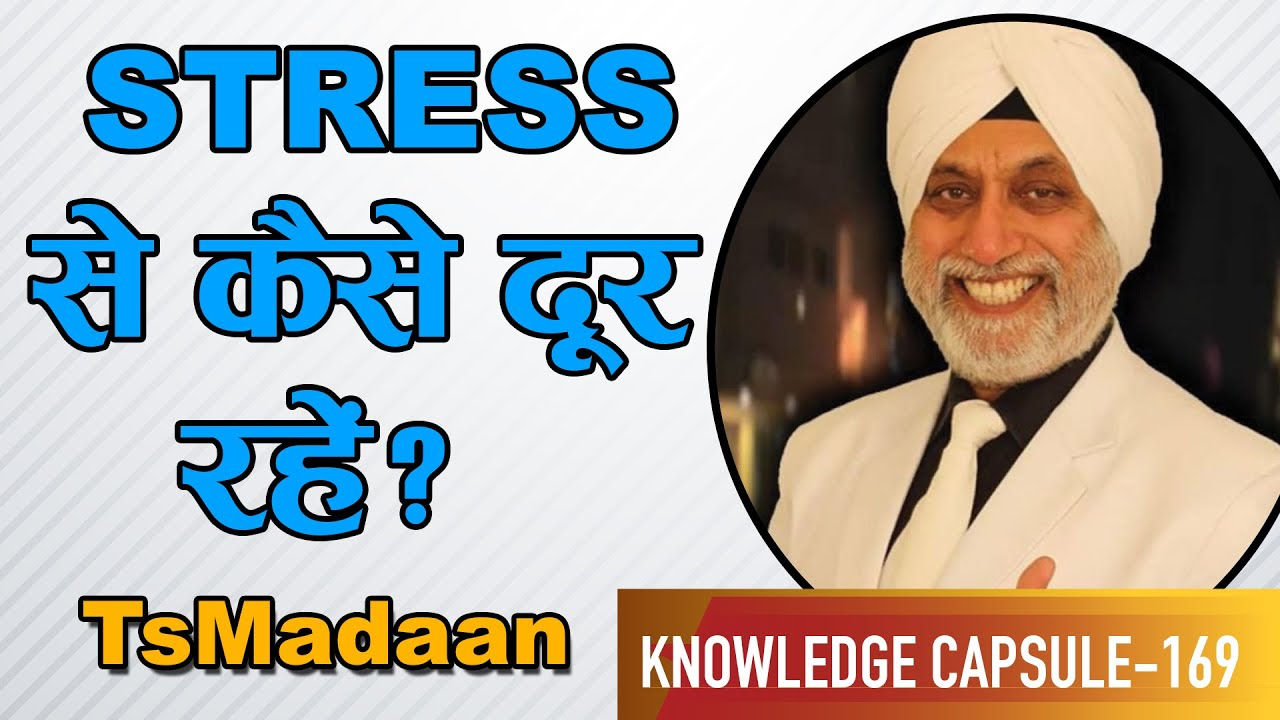 How to stay away from Stress? | TsMadaan | Chat with Surender Vats | Knowledge Capsule 169