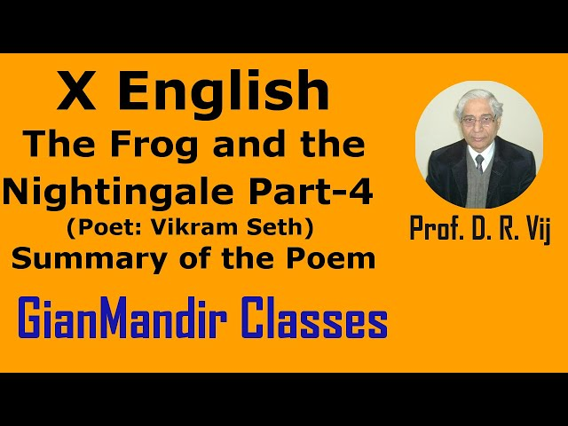 X English | Poetry | The Frog and the Nightingale (Poet: Vikram Seth) | Part-4 by Puja Ma'am