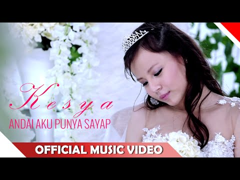 Kesya - Andai Aku Punya Sayap - Official Music Video - NAGASWARA