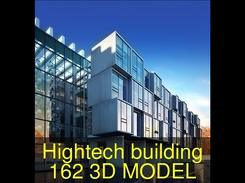 3D Model of High-tech building 162 Review