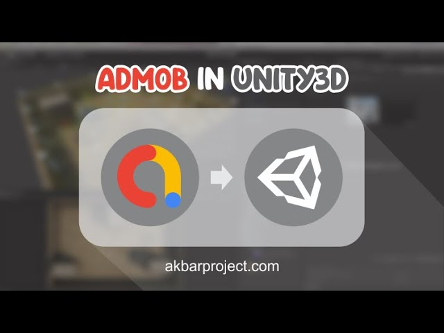Google Mobile Ads (Admob) with Unity Android (Banner, Interstitial, Video Reward)