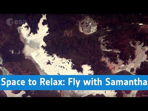 ESA - Space to Relax / Fly with Samantha to...