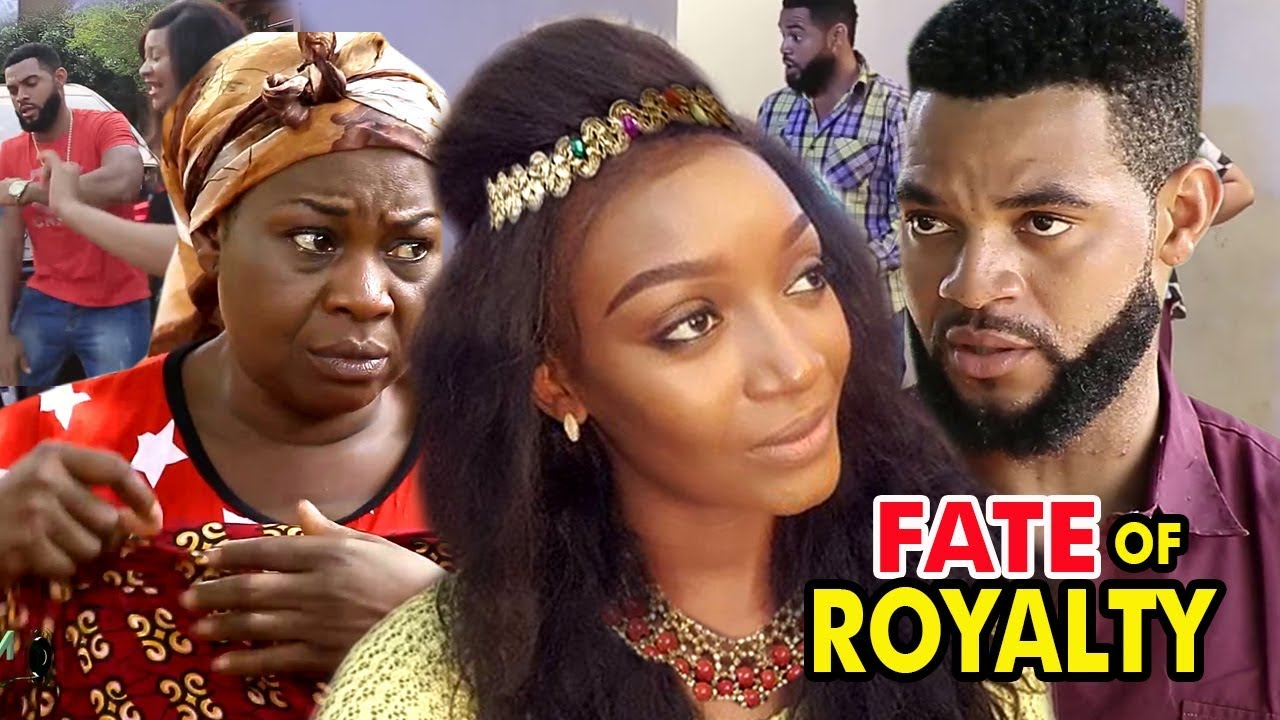 Download Fate Of Royalty Season 3&4 (New Movie) 2019 Latest Nigerian Nollywood Movie