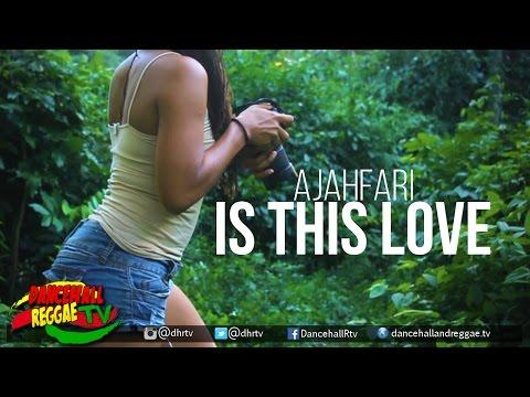 Ajahfari - Is this Love [Official Music Video] ♫Reggae 2017