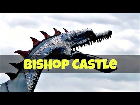 Part 7:  Bishop Castle in Colorado
