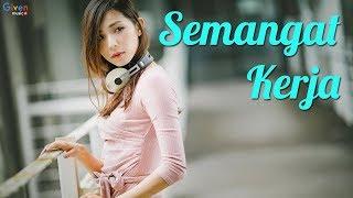 Download KUMPULAN LAGU DANGDUT TERBARU 2018/2019 BIKIN SEMANGAT KERJA (VIDEO LIRIK)
