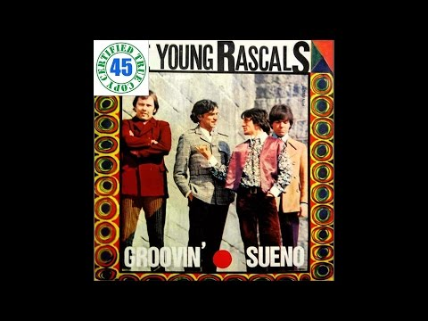 THE YOUNG RASCALS - SUENO - Groovin
