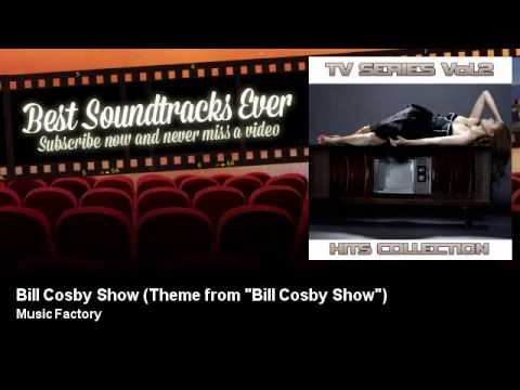 "Music Factory - Bill Cosby Show - Theme from ""Bill Cosby Show"""