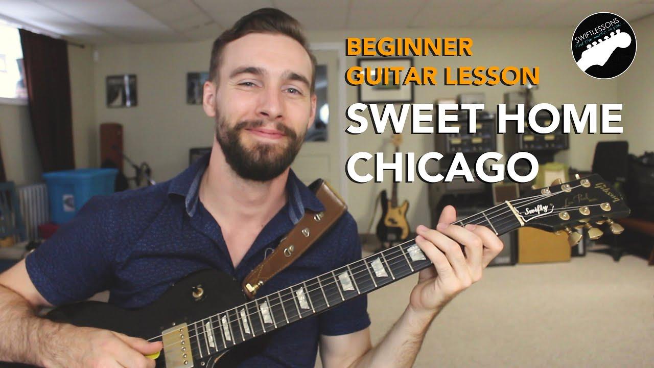 Beginner Blues Guitar Lesson Sweet Home Chicago Eric Clapton