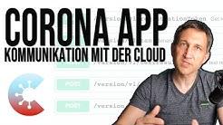 Corona App - Kommunikation mit Backend-Servern in der Cloud #1