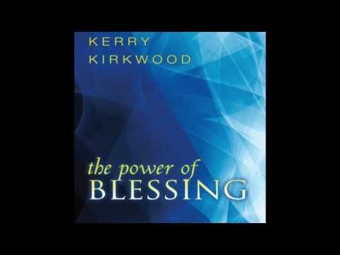 Free Audio Book Preview~ The Power Of Blessing~ Kenny Kirkwood