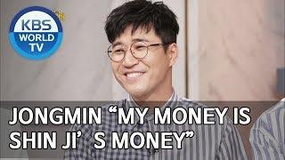 "Jongmin ""My money is Shin Ji's money"" [Happy Together/2019.07.25]"