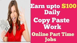 How To Earn Money By Copy Paste Work Without Investment || Copy Paste Korke Paise Kaise Kamaye .
