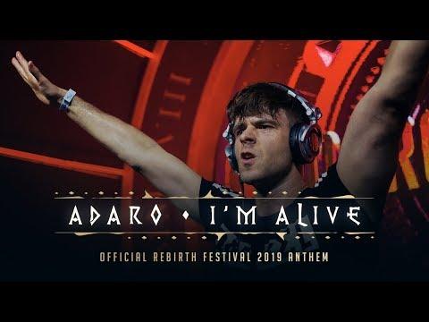Adaro - I&39;m A Rebirth Anthem 2019