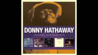 Donny Hathaway - Thank You Master For My Soul