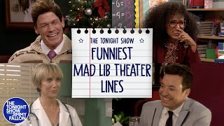 Funniest Mad Lib Theater Lines