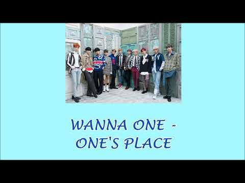 Free Download Wanna One - One's Place (lyrics) Mp3 dan Mp4