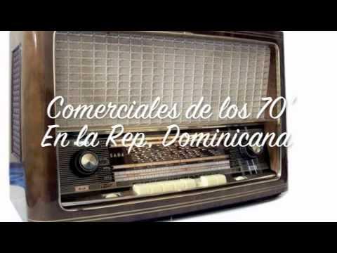 Comerciales de la Radio en la Republica Dominicana Decada del 70'.-
