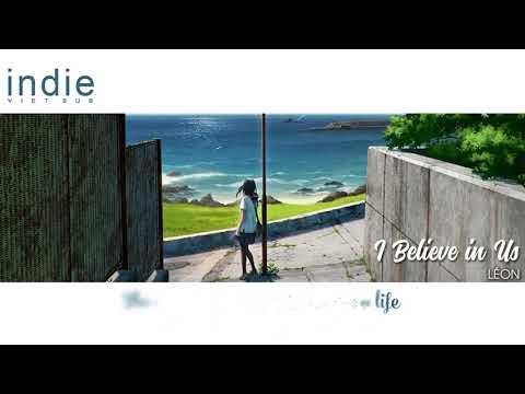 [Vietsub+Lyrics] LÉON - I Believe in Us