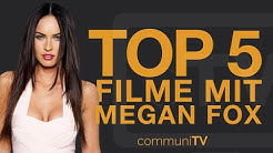 TOP 5: Megan Fox Filme