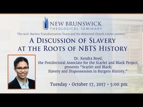 A Discussion of Slavery at the Roots of NBTS History