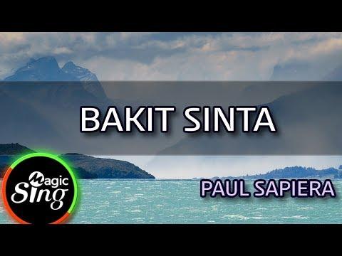 [MAGICSING Karaoke] PAUL SAPIERA_BAKIT SINTA Karaoke | Tagalog