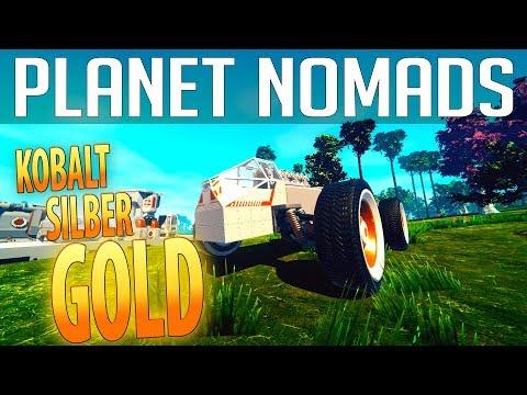 PLANET NOMADS #03 | Kobalt - Silber & Gold | Gameplay German Deutsch