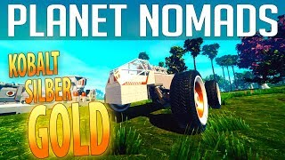 PLANET NOMADS #03 | Kobalt - Silber & Gold | Gameplay German Deutsch thumbnail