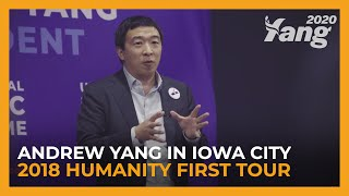 Andrew Yang in Iowa City | 2018 Humanity First Tour