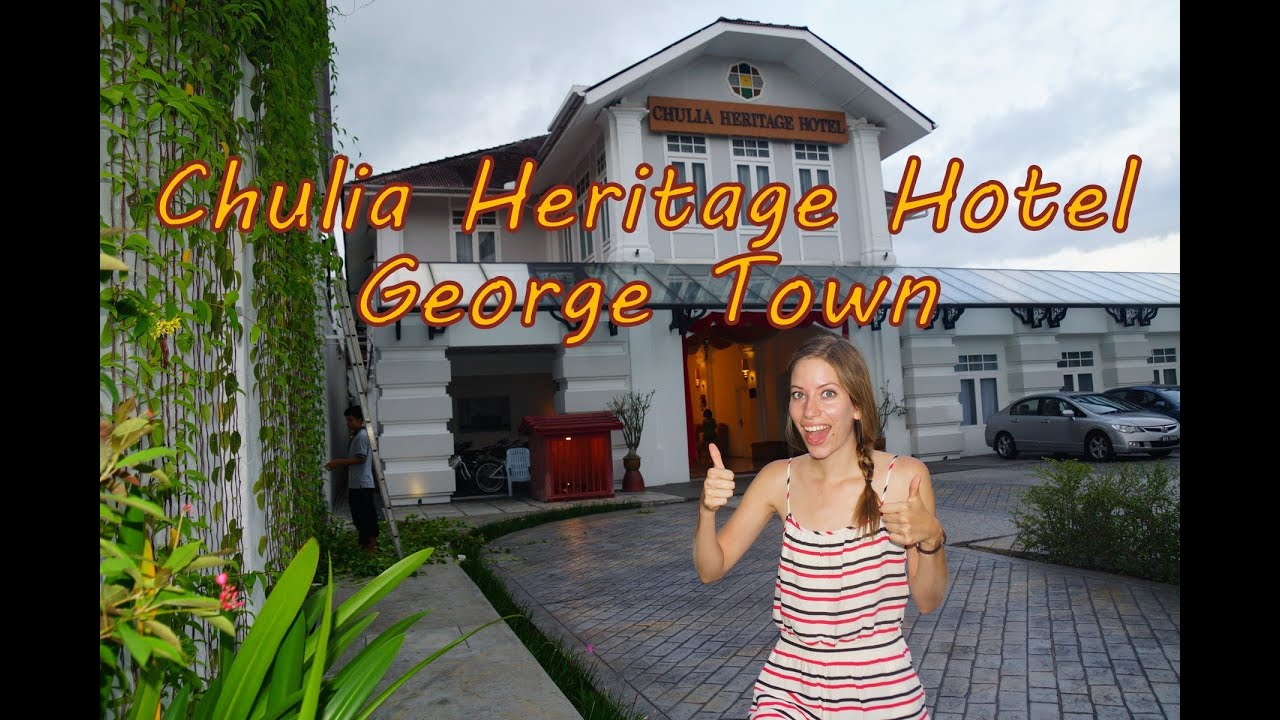 Staying At The Chulia Heritage Hotel In George Town