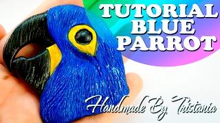 🐦Blue Parrot from Polymer Clay tutorial🐦Мастер-класс:Синий Ара из Полимерной Глины🐦DIY🐦БРОШЬ АРА