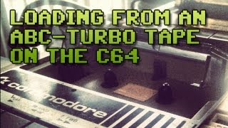 Loading from an ABC turbo tape on the Commodore 64