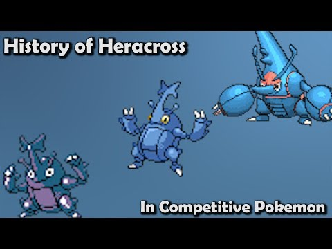 How GOOD was Heracross ACTUALLY? - History of Heracross in Competitive Pokemon (Gens 2-6)