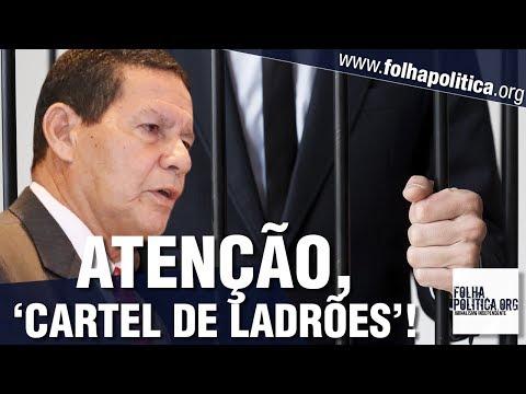 General Mourão manda recado para 'cartel de ladrões' que destroçou o Brasil - Bolsonaro, Moro..