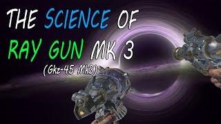 science of the ray gun mark 3 gkz 45 mk3