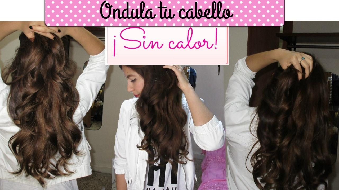 Ondular El Cabello Sin Calor En 5 Minutosheatless Curls