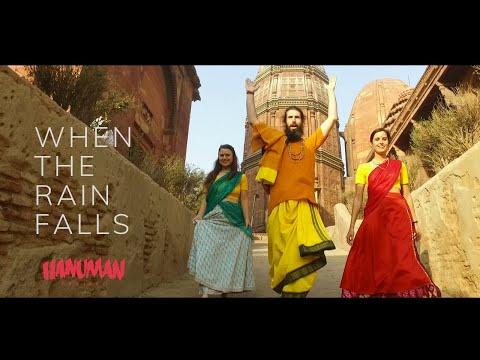 HANUMAN PROJECT - When The Rain Falls / Sri Radhe - OFFICIAL VIDEO