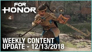 For Honor: Week 12/13/2018   Weekly Content Update   Ubisoft [NA]